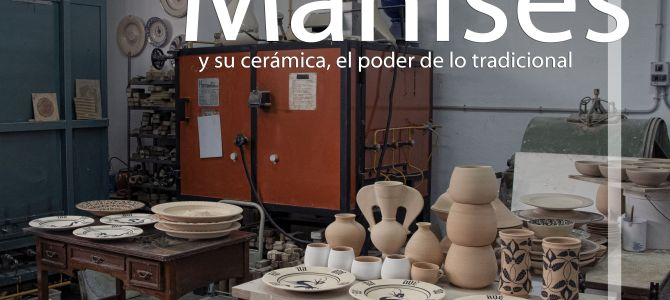 La cerámica de Manises, el poder de lo tradicional