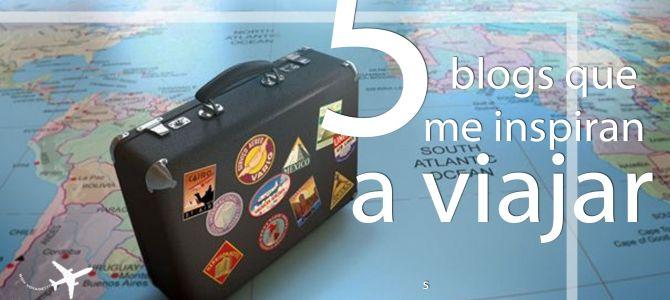 5 blogs de viajes que me gusta leer.