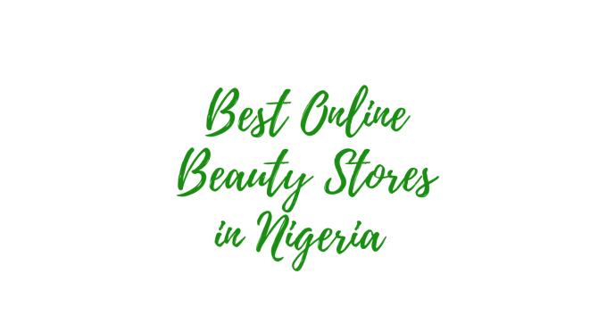 best online beauty stores in Nigeria