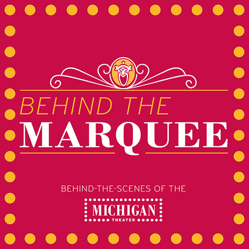Behind the marquee podcast