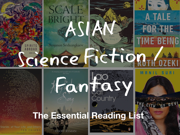 Asian Science Fiction & Fantasy: The Essential Reading List (2016)