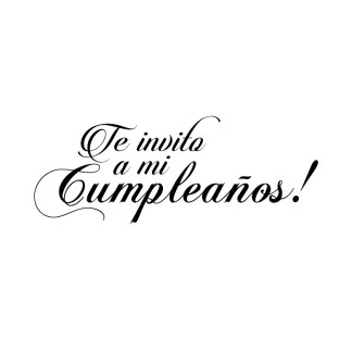 Sello Frase Te Invito a mi Cumpleaños!