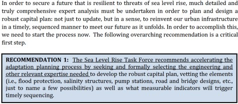 The first and most critical recommendation by the Miami_Dade Sea Level Rise Task Force
