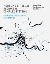 Modeling Cities and Regions As Complex Systems: From
