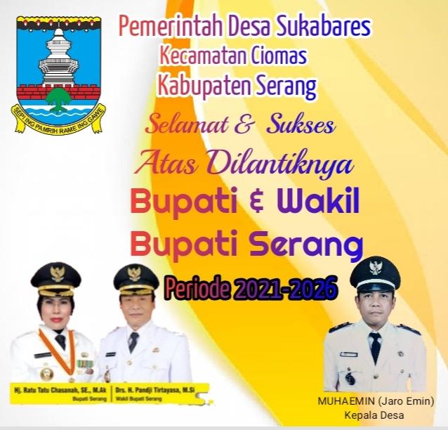 Gambar Pemdes Sukabares Kecamatan Ciomas Mengucapkan Selamat Atas Dilantiknya Bupati & Wakil Bupati Serang 11