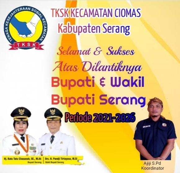 Gambar TKSK Kecamatan Ciomas Mengucapakan Selamat Atas Dilantiknya Bupati & Wakil Bupati Serang 1