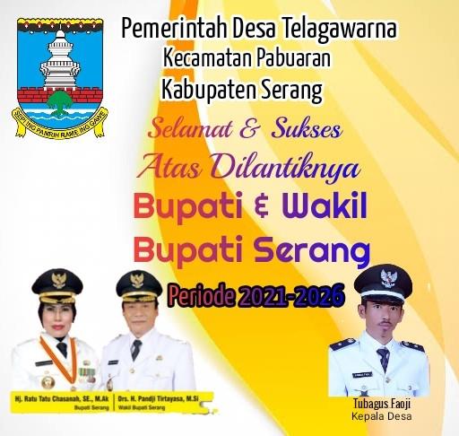 Gambar Pemdes Telaga warna Kec. Pabuaran Mengucapkan Selamat Atas Dilantiknya Bupati & Wakil Bupati Serang 13