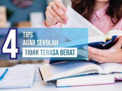 4 tips agar sekolah gak berat-01