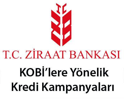 Ziraat Bankasından KOBİlere yönelik kredi kampanyaları