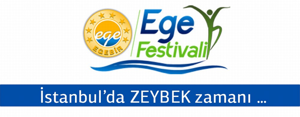 İSTANBUL EGE FESTİVALİ ERTELENDİ