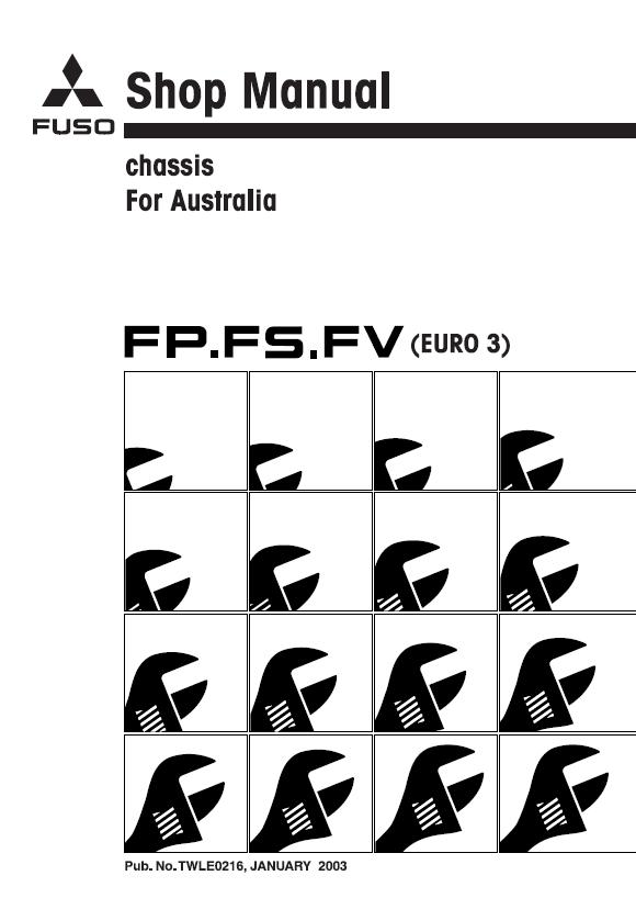 Mitsubishi FUSO FP, FS, FV Truck (Euro3 AUS) Service