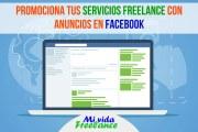 Cómo promocionar tus servicios freelance a través de anuncios en Facebook