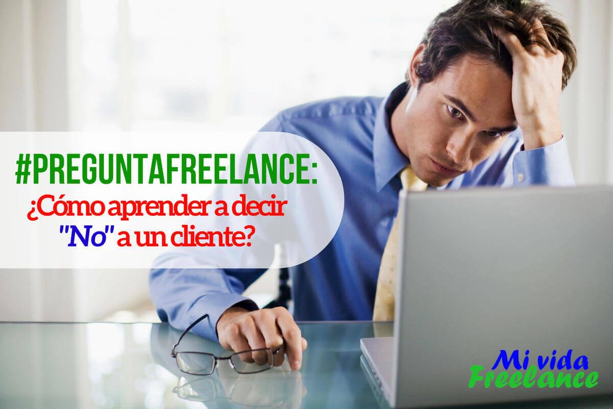 como-decir-no-a-un-cliente-mi-vida-freelance