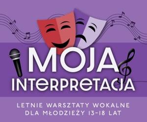 Letni obóz wokalny dla młodzieży 13-18 lat MOJA INTERPRETACJA
