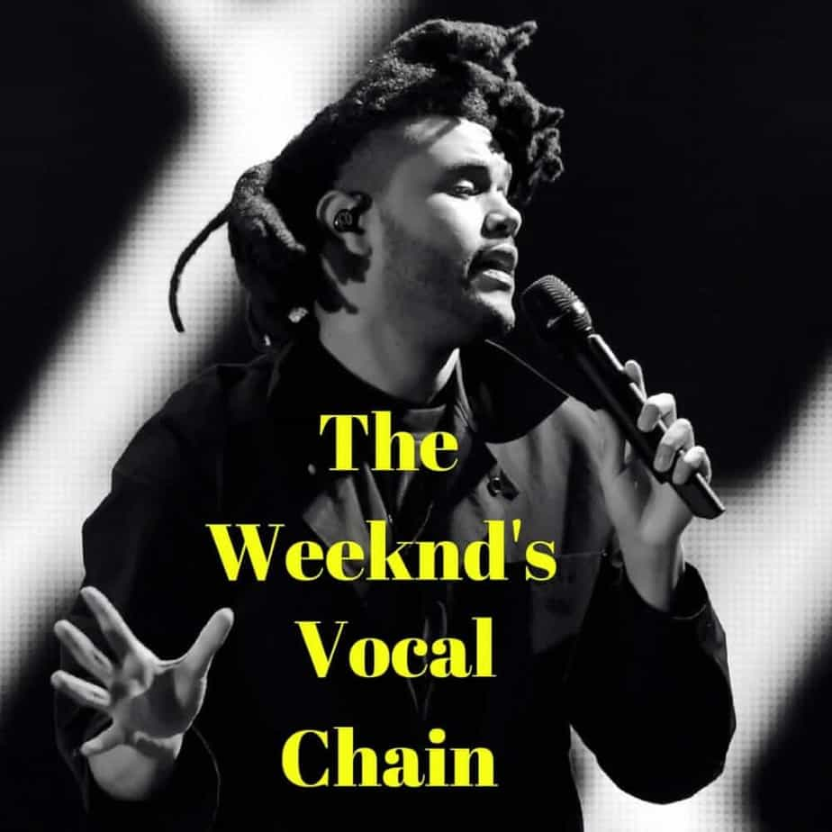 The Weeknd's Vocal Chain