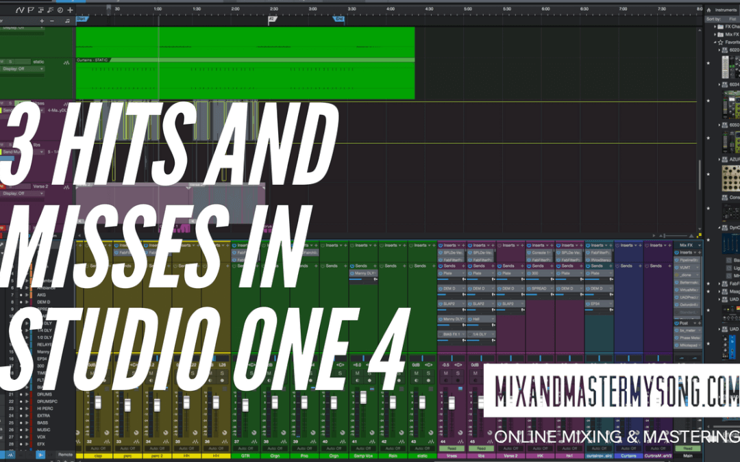 3 Hits and Misses with Studio One 4