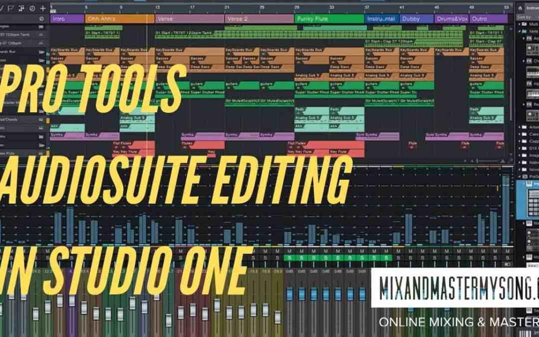 Pro Tools AudioSuite Editing in Studio One
