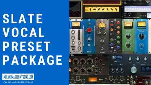 Slate Vocal Preset Package