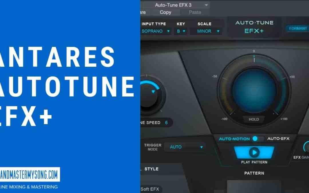 Antares Autotune EFX+ Review