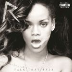 Rihanna – Talk That Talk (Deluxe Edition)