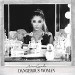 Ariana Grande – Dangerous Woman (Japan Store)