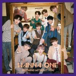 Wanna One – 1-1=0 (NOTHING WITHOUT YOU)