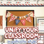 Unify your classroom with patriotic decor theme