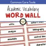 Academic Vocabulary Word Wall for ELA Grades 5-12