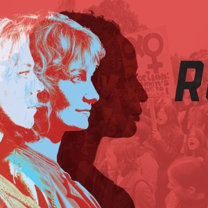 """word """"Roe"""" over graphic with pro-choice rally and three faces"""