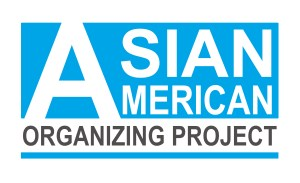 Asian American Organizing Project