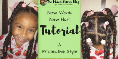 NewWeekNewHair by The Mixed Mama Blog