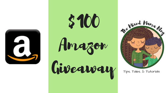 $100 Amazon Giveaway! by Mixed Family Life