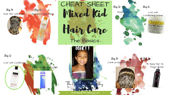 Cheat Sheet Mixed Kid Hair Care The Basics Mixed Family Life