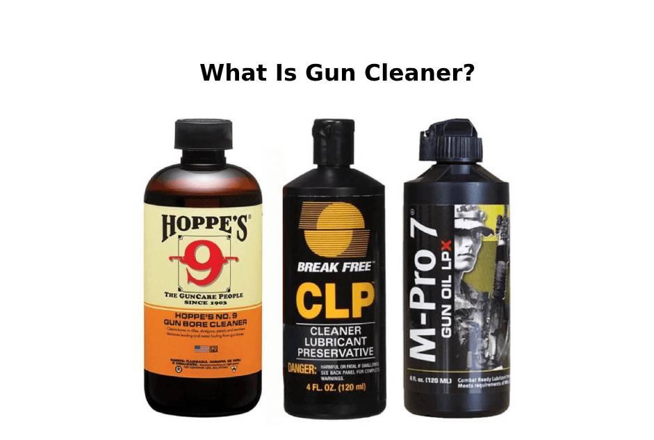 what is gun cleaner