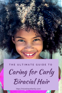 The Ultimate Guide to Caring for Curly Biracial Hair