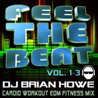 cardio workout edm fitness music mix by fit beat music song tent dj brian howe