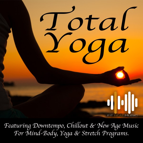 yoga music, mind body, new age music, chillout, downtempo, stretch, relaxation, meditation
