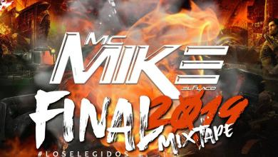 Photo of Final 2019 Mixtape – @McMike507