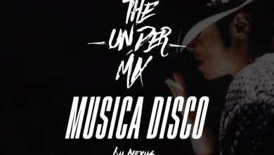 Photo of Musica Disco The Under Mix – Dj Nexsus