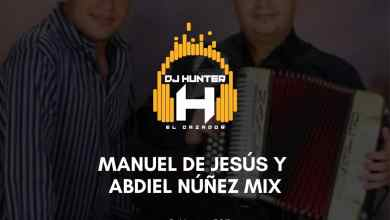 Photo of Manuel De Jesús y Abdiell Nuñez Mix – @DjHunter507