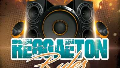 Photo of Reggaeton Rules Mixtape – @DjDavisPanama
