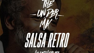 Photo of Salsa Retro The Under Mix – Esteban Mix