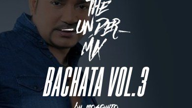 Photo of Bachatas Vol.3 The Under Mix – @DjMosquito507