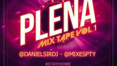 Photo of Plena Vol.1 Mixtape 2020 – @DanielSirDj