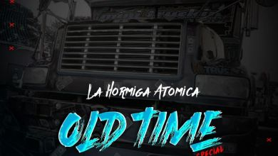 Photo of Old Time Special The Under Mix Ft La Hormiga Atomica – @Dj_Ameth