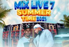 Photo of Mix Live 7 Summer Time 2021 – @Hiperactivo_Its_Back