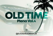 Photo of Old Time Plena Vol.4 The Under Mix – @DjCesarJordanJr