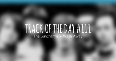 track of the day 111 - the suncharms - wash away