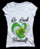 Go Luck Yourself T-shirt (St patricks Day Tshirt)
