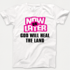Now or Later T-shirt - Fight Coronavairus